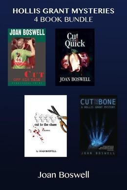 Hollis Grant Mysteries 4-Book Bundle: Cut Off His Tale / Cut to the Quick / Cut to the Chase / Cut to the Bone