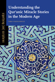 Understanding the Qur?anic Miracle Stories in the Modern Age