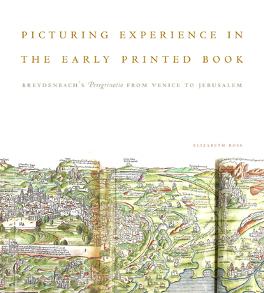 Picturing Experience in the Early Printed Book