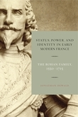 Status, Power, and Identity in Early Modern France