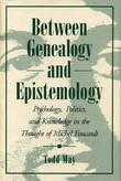 Between Genealogy and Epistemology