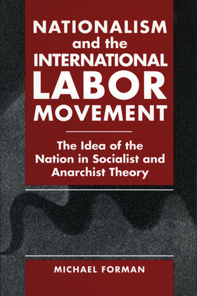 Nationalism and the International Labor Movement