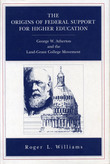 The Origins of Federal Support for Higher Education