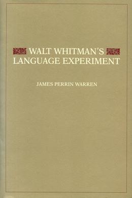 Walt Whitman's Language Experiment