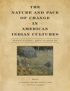 The Nature and Pace of Change in American Indian Cultures