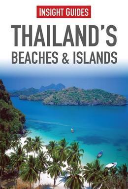 Insight Guides: Thailand's Beaches & Islands