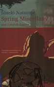 Spring Miscellany: And London Essays