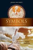 Symbols that Surround Us: Faithful Reflections
