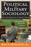 Political and Military Sociology: The Social Implications of National Defense