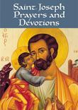 Saint Joseph Prayers and Devotions