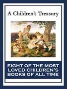 A Children's Treasury: The Wonderful Wizard of Oz; Black Beauty; The Wind in the Willows; The Adventures of Pinocchio; The Story of Doctor Dolittle; T