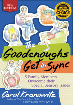 The Goodenoughs Get in Sync: 5 Family Members Overcome their Special Sensory Issues