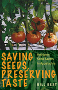 Saving Seeds, Preserving Taste: Heirloom Seed Savers in Appalachia