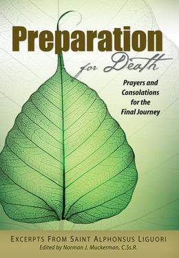 Preparation for Death: Prayers and Consolations for the Final Journey