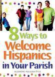 8 Ways to Welcome Hispanics in Your Parish