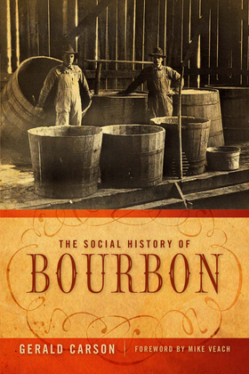 The Social History of Bourbon