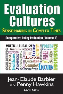 Evaluation CulturesSense-making in Complex Times