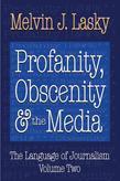 Profanity, Obscenity and the Media