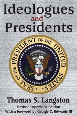 Ideologues and Presidents