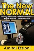 The New Normal: Finding a Balance between Individual Rights and the Common Good