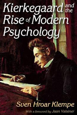 Kierkegaard and the Rise of Modern Psychology