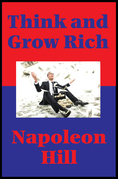 Think and Grow Rich (Impact Books): With linked Table of Contents