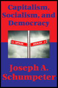 Capitalism, Socialism, and Democracy (Second Edition Text) (Impact Books): With linked Table of Contents