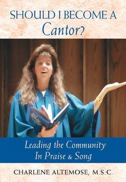 Should I Become a Cantor?: Leading the Community in Praise and Song