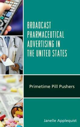 Broadcast Pharmaceutical Advertising in the United States