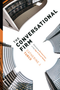 The Conversational Firm: Rethinking Bureaucracy in the Age of Social Media