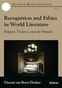 Recognition and Ethics in World Literature: Religion, Violence, and the Human