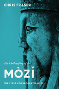 The Philosophy of the Mòzi: The First Consequentialists