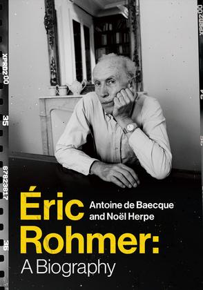 Éric Rohmer: A Biography
