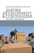 Empire, Development and Colonialism: The Past in the Present
