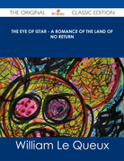 The Eye of Istar - A Romance of the Land of No Return - The Original Classic Edition