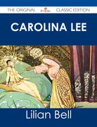 Carolina Lee - The Original Classic Edition