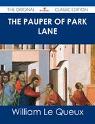 The Pauper of Park Lane - The Original Classic Edition