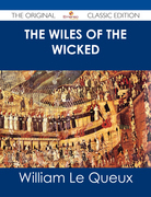 The Wiles of the Wicked - The Original Classic Edition