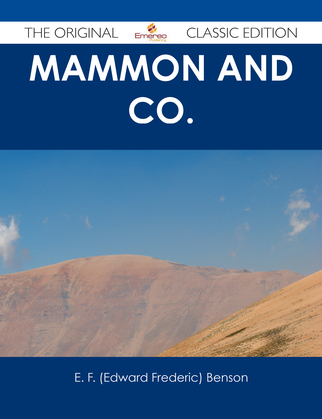 Mammon and Co. - The Original Classic Edition
