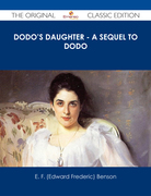 Dodo's Daughter - A Sequel to Dodo - The Original Classic Edition