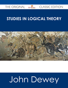 Studies in Logical Theory - The Original Classic Edition