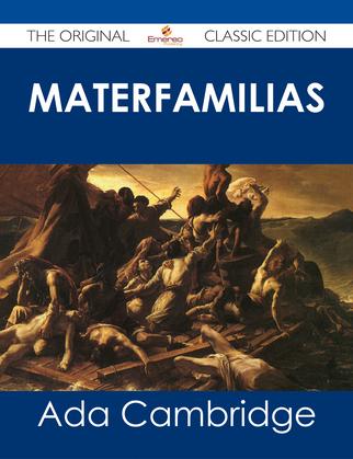 Materfamilias - The Original Classic Edition