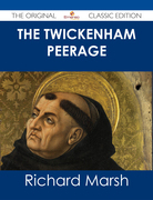 The Twickenham Peerage - The Original Classic Edition