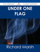 Under One Flag - The Original Classic Edition