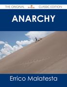 Anarchy - The Original Classic Edition