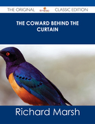 The Coward Behind the Curtain - The Original Classic Edition