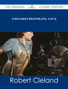 A Rich Man's Relatives (Vol. 3 of 3) - The Original Classic Edition