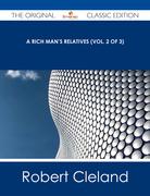 A Rich Man's Relatives (Vol. 2 of 3) - The Original Classic Edition