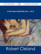 A Rich Man's Relatives (Vol. 1 of 3) - The Original Classic Edition