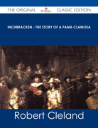 Inchbracken - The Story of a Fama Clamosa - The Original Classic Edition